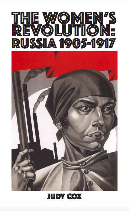 The Women's Revolution: Russia 1905-1917