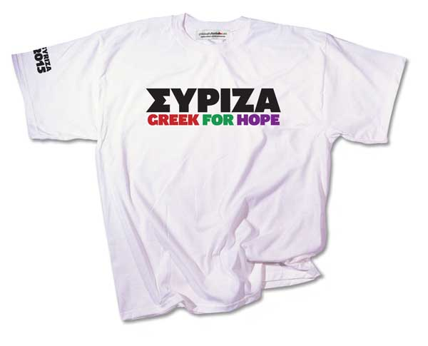 T-shirt, Syriza: Greek for hope