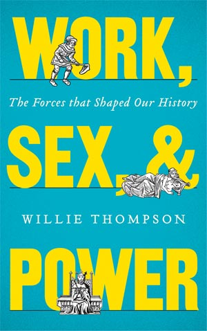 Work, Sex and Power