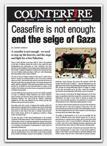 Counterfire Broadsheet: Ceasefire is not enough: end the seige of Gaza