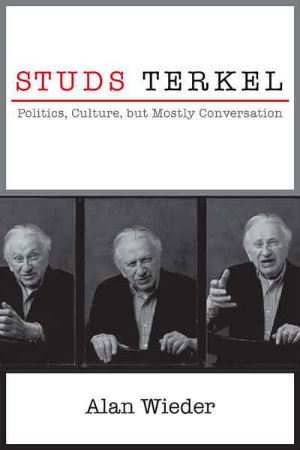 analysis of studs terkels book and All this week on npr, you'll hear the voices of people studs terkel interviewed in  his book, working among the interviews you'll hear this.