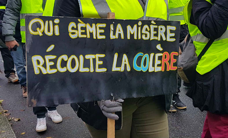 """Those who sow misery reap anger,"" reads a placard in Rodez in the South of France on 15 December. Photo: Gilets jaunes Aveyron"