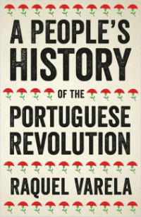a-people-s-history-portuguese-revolution-lg.jpg
