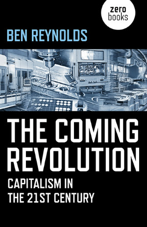 The Coming Revolution, Ben Reynolds