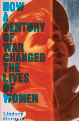 How a Century of War Changed the Lives of Women cover
