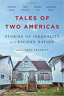 Tales of Two Americas: Stories of Inequality in a Divided Nation (OR Books 2017)