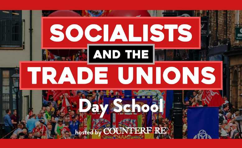 Socialists and Trade Unions Day School. Photo: Counterfire