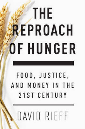 rieff reproach of hunger