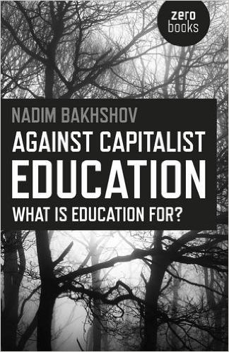 Cover of Against Capitalist Education