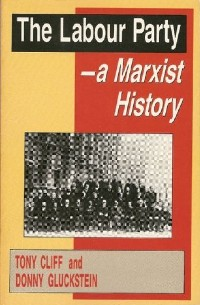 the-labour-party-a-marxist-history-lg.jpg