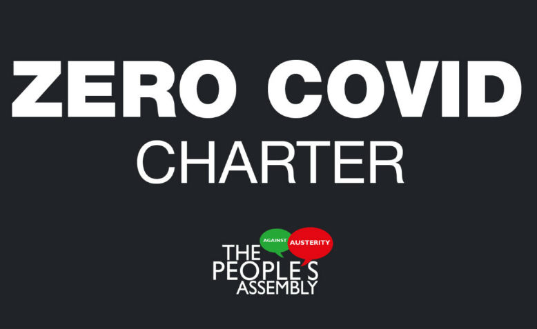 Zero Covid Charter Photo: The People's Assembly Against Austerity