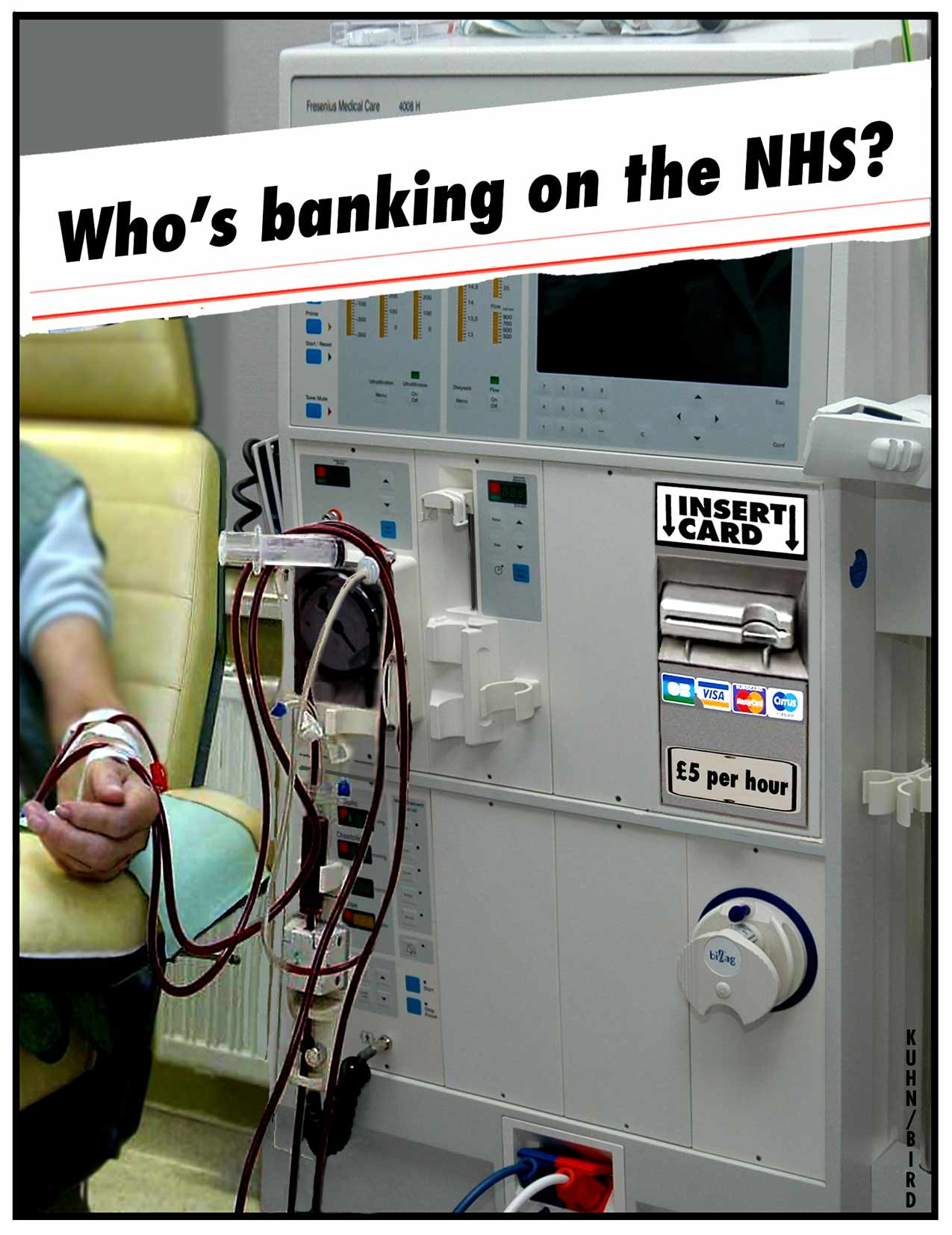 Banking on the NHS by Leon Kuhn and Chris Bird