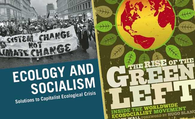 Rise of the Green Left and Ecology and Socialism covers