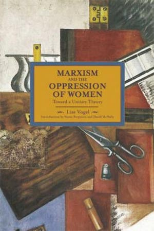 Marxism and the Oppression of Women: Towards a Unitary Theory