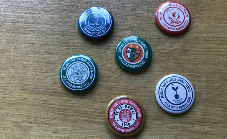 A selection of antifascist badges. Photo: Football Lads and Lasses against Fascism