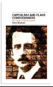 Capitalism and Class Consciousness: The Ideas of Georg Lukács