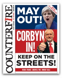 May out! Corbyn in! - Counterfire freesheet July 2017