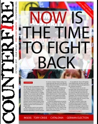 Now is the time to fight back - Counterfire Freesheet October 2017