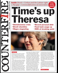 Time's up Theresa - Counterfire Freesheet March 2018