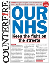 Our NHS: Keep the fight on the streets - Counterfire Freesheet June 2018