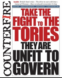 Take the fight to the Tories: they are unfit to govern - Counterfire freesheet June 2019