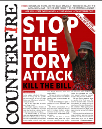 Stop the Tory attack: Kill the bill - Counterfire freesheet April 2021