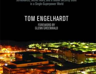 Lifting the curtain: Tom Engelhardt's Shadow Government