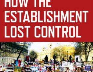 How the Establishment Lost Control - book review