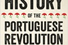 A People's History of the Portuguese Revolution - book review