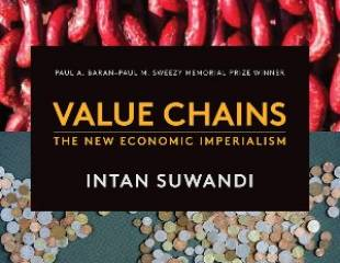 Value Chains: The New Economic Imperialism - book review