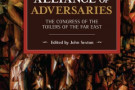 Alliance of Adversaries: The Congress of the Toilers of the Far East - book review