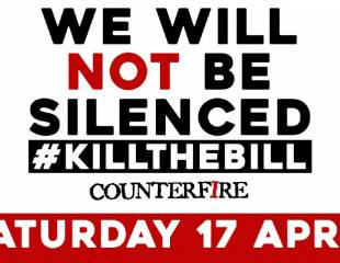 We will not be silenced: list of #KillTheBill protests around the country this weekend