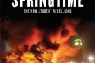 Springtime: The New Student Rebellions