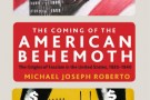 The Coming of the American Behemoth - book review