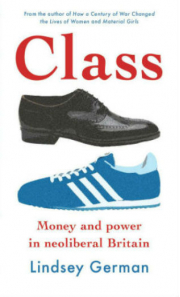 Class: Money and Power in Neoliberal Britain