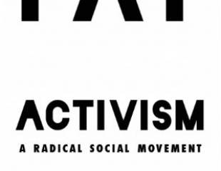 Fat Activism: A Radical Social Movement