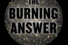The Burning Answer. A User's Guide to the Solar Revolution