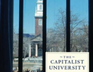 The Capitalist University: The Transformation of Higher Education in the United States since 1945