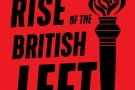 The Fall and Rise of the British Left - book review