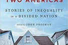 Tales of Two Americas: Stories of Inequality in a Divided Nation - book review