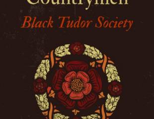 England's Other Countrymen: Black Tudor Society - book review