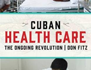 Cuban Healthcare: The Ongoing Revolution - book review