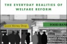 For Whose Benefit? The Everyday Realities of Welfare Reform