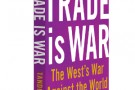 Trade is war - book review