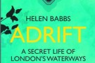 Adrift: A Secret Life of London's Waterways - book review