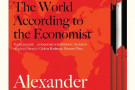 Liberalism At Large: The World According to the Economist - book review