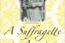 A Suffragette in America: Reflections on Prisoners, Pickets and Political Change - book review