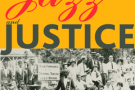 Jazz and Justice: Racism and the Political Economy of the Music - book review