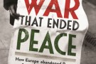 The Shadow of Recent Wars: Historians and the Origins of World War I