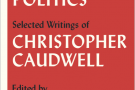 Culture as Politics: Selected Writings of Christopher Caudwell - book extract
